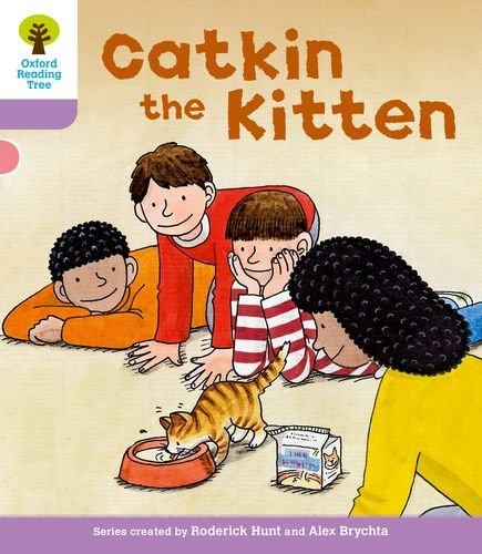 Oxford Reading Tree: Level 1+: Decode and Develop: Catkin the Kittenの詳細を見る