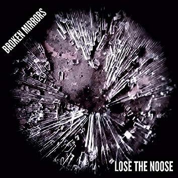 Lose the Noose