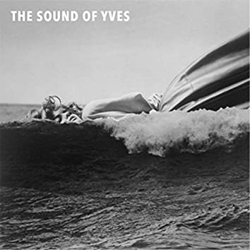 The Sound of Yves