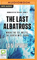 The Last Albatross (Human Rites Trilogy)