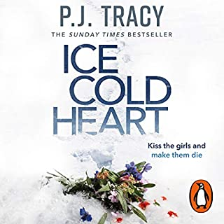 Ice Cold Heart                   By:                                                                                                                                 P. J. Tracy                           Length: Not Yet Known     Not rated yet     Overall 0.0