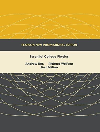 Essential College Physics: Pearson New International Edition (English Edition)