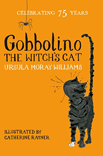 Gobbolino the Witch's Cat: Macmillan Classics Edition (Macmillan Children's Classics Book 5) (English Edition)