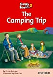 Family and Friends 2. The Camping Trip (Family & Friends Readers)