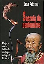 Secrets de centenaires de Jean Pelissier