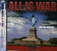 All Is War by Fun Da Mental (2007-03-21)