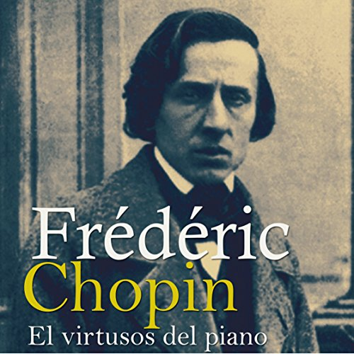Frédéric Chopin [Spanish Edition] audiobook cover art