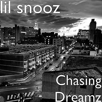 Chasing Dreamz