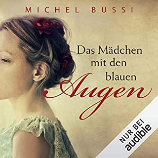 Das Mädchen mit den blauen Augen                   De :                                                                                                                                 Michel Bussi                               Lu par :                                                                                                                                 Katja Amberger                      Durée : 10 h     Pas de notations     Global 0,0
