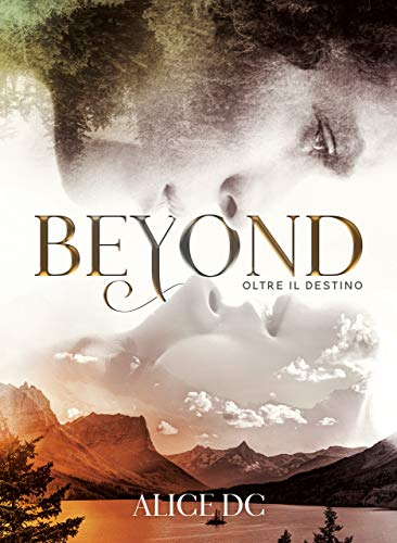 Beyond: Oltre il destino: (White Horse ranch Series) eBook: DC, Alice ,  Design, Catnip : Amazon.it: Kindle Store