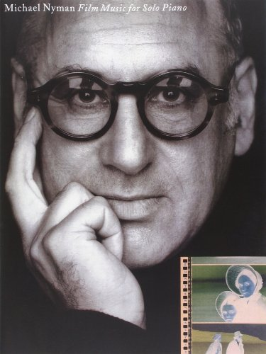 Michael Nyman: Film Music for Solo Piano