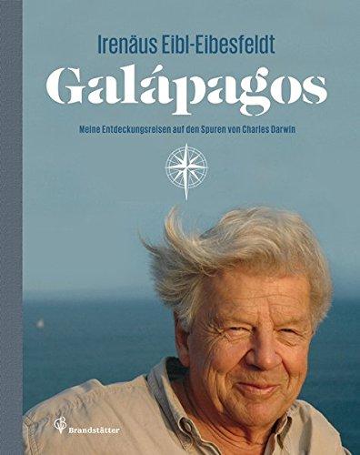Galápagos - Meine abenteuerlichen Entdeckungsreisen auf den Spuren von Charles Darwin