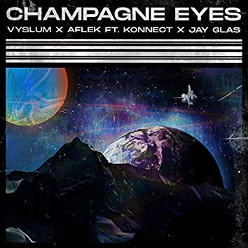 Champagne Eyes (feat. Jay Glas)