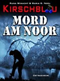 Mord am Noor (Kirschblau-Reihe 1): Ostseekrimi