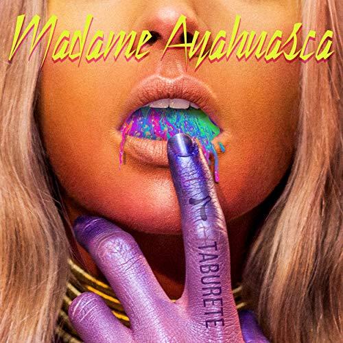 Madame Ayahuasca