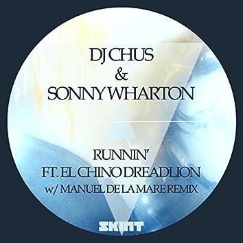 Runnin' (feat. El Chino Dreadlion)