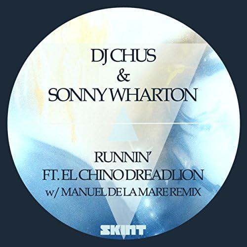 DJ Chus & Sonny Wharton feat. El Chino DreadLion