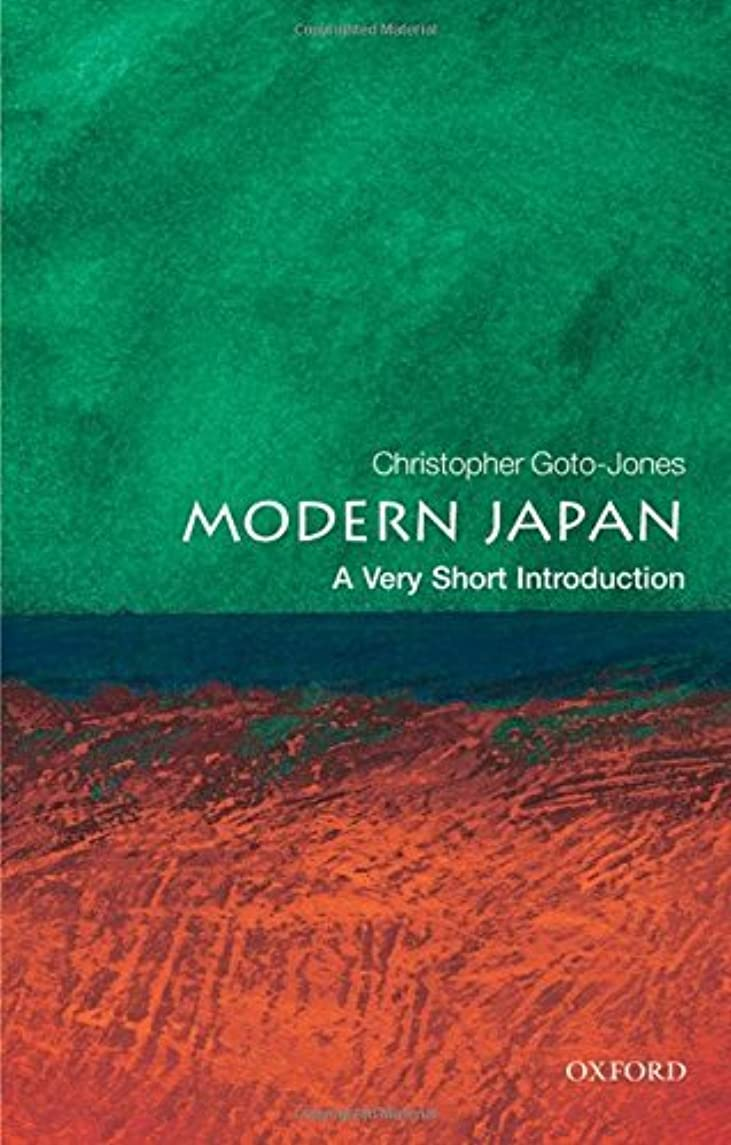 Modern Japan: A Very Short Introduction (Very Short Introductions) by Christopher Goto-Jones (2009-08-15)
