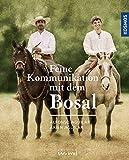 Feine Kommunikation mit dem Bosal: Geschichte, Wirkungsweise und Anwendung - Alfonso Aguilar