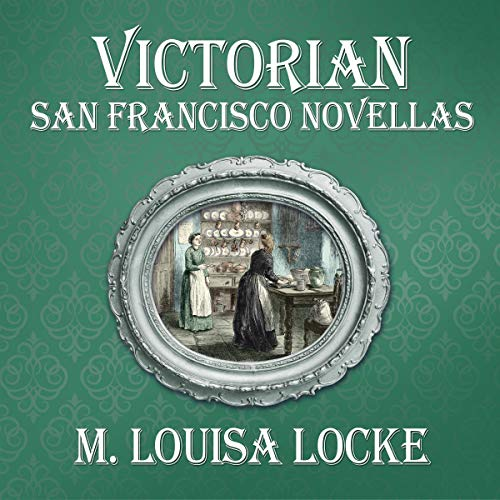 Victorian San Francisco Novellas  By  cover art