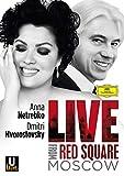 Live From The Red Square (Anna Netrebko & Dmitri Hvorostovsky)