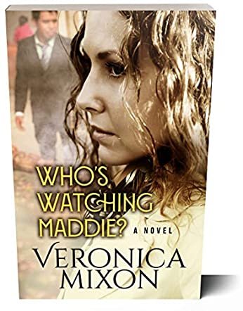 Who's Watching Maddie?