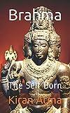 Brahma: The Self Born