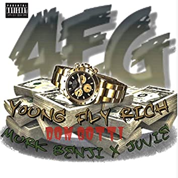 Young Fly Rich (feat. Og Juvie)