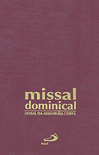 Missal Dominical: Missal da Assembleia Cristã