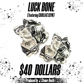 $40 Dollars