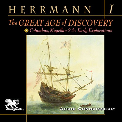 The Great Age of Discovery, Volume 1 audiobook cover art