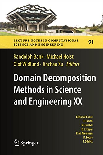 Domain Decomposition Methods in Science and Engineering XX (Lecture Notes in Computational Science and Engineering Book 91) (English Edition)