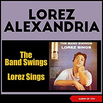 The Band Swings - Lorez Sings (Album of 1959)