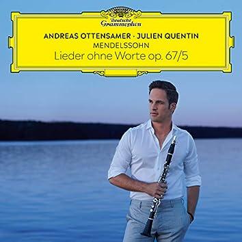 Mendelssohn: Lieder ohne Worte, Op. 67: No. 5 Moderato (Arr. Ottensamer for Clarinet and Piano)