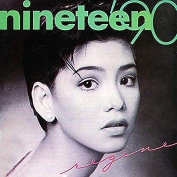 Nineteen '90