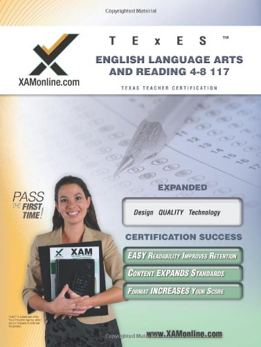 Texes English Language Arts And Reading 4 8 117 Teacher Certification Test Prep Study Guide Xam Texes