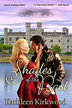 Shades of the Past by [Kathleen Kirkwood]