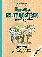 Famille en transition écologique de Jeremie Pichon