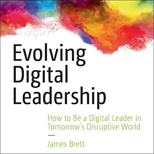 Evolving Digital Leadership cover art