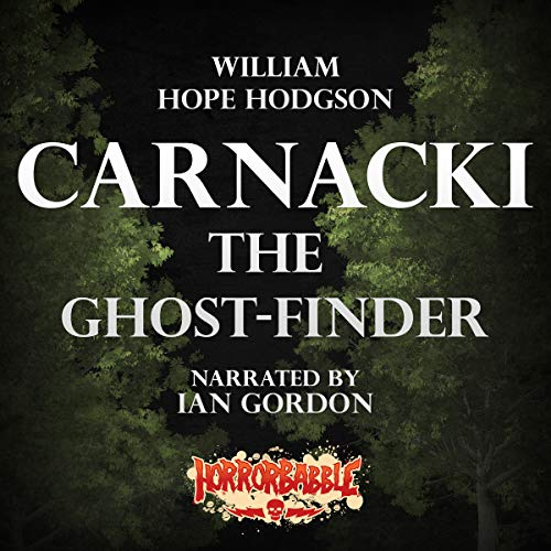HorrorBabble's Carnacki, the Ghost-Finder cover art