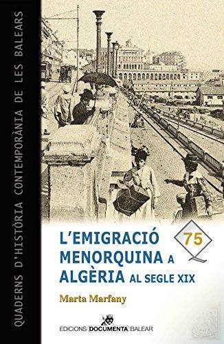 Emigració menorquina a Algèria al segle XIX, L' (Quaderns