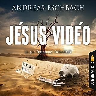 Jésus Vidéo                   De :                                                                                                                                 Andreas Eschbach                               Lu par :                                                                                                                                 Emmanuel Dekoninck                      Durée : 21 h et 45 min     174 notations     Global 4,1