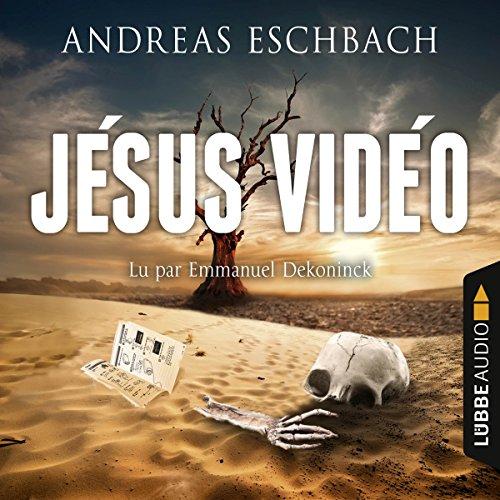 Jésus Vidéo audiobook cover art