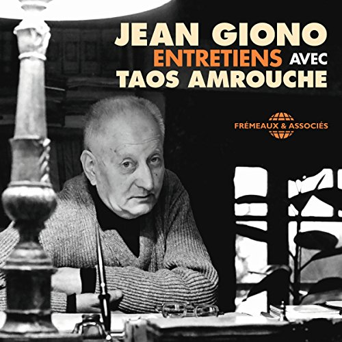 Couverture de Jean Giono. Entretiens avec Taos Amrouche