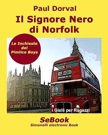 Il Signore Nero di Norfolk