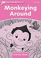 Monkeying Around (Dolphin Readers Starter Level: 175-word Vocabulary)
