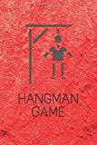 Hangman game - editable book with 100 pages - suitable for kids and adults - play with family or friends and become an expert on words - gift idea for any occasion: Cover with a red background