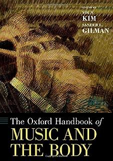 The Oxford Handbook of Music and the Body (Oxford Handbooks)