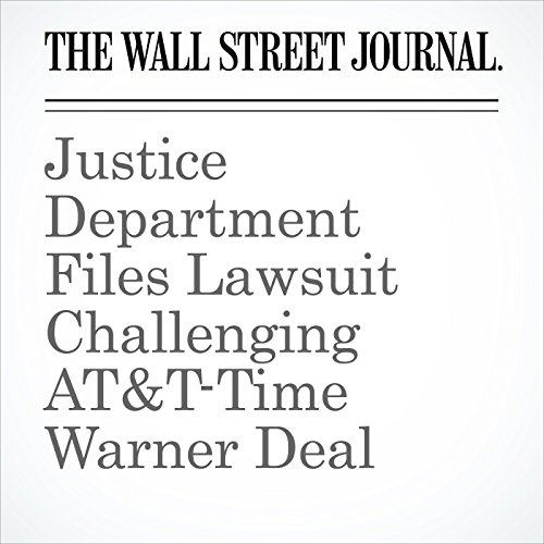 Justice Department Files Lawsuit Challenging AT&T-Time Warner Deal copertina