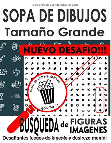 SOPA DE DIBUJOS - Tamaño Grande - Búsqueda de figuras, Búsqueda de Imágenes - NUEVO DESAFIO: Desafiantes juegos de ingenio y destreza mental - Un giro divertido de las sopas de letras